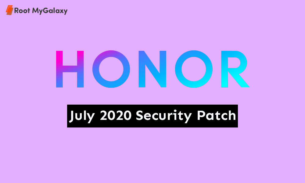 Honor July 2020 Security Patch Tracker