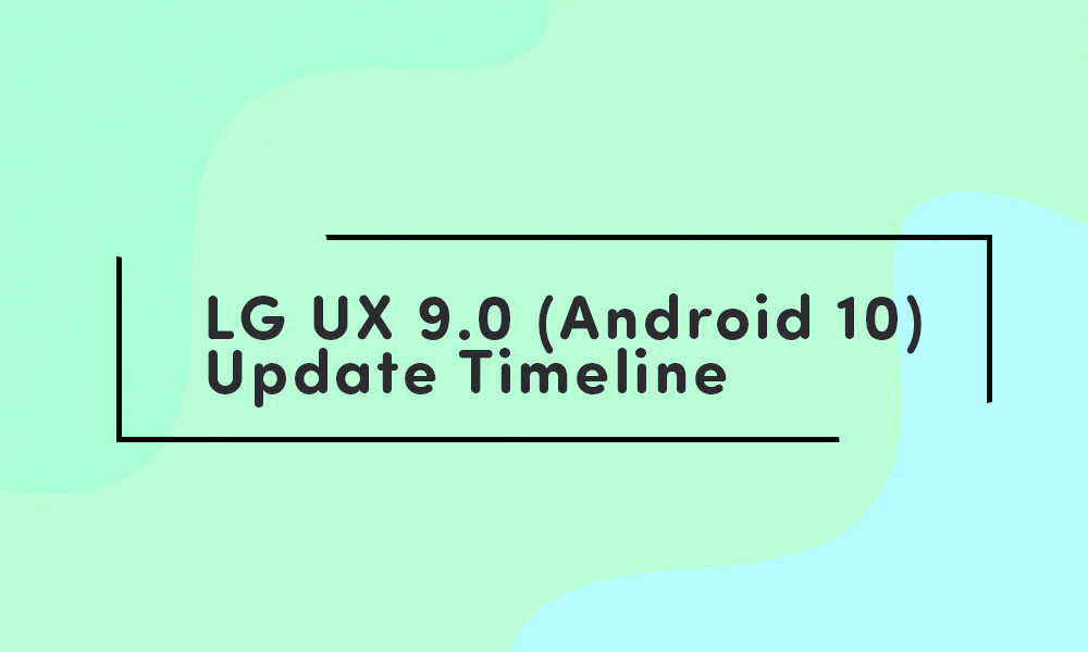 LG X6 (2019) Android 10 (LG UX 9.0) update