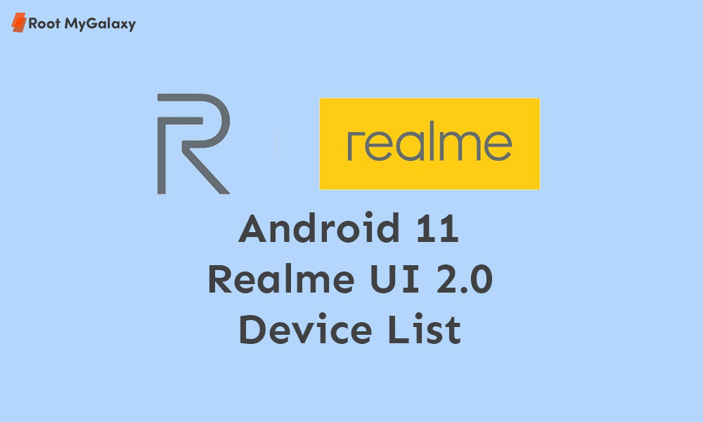 Realme Android 11 (Realme UI 2.0) Update Tracker: Device List