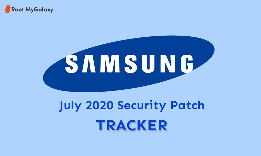 Samsung Galaxy July 2020 Security Patch Tracker