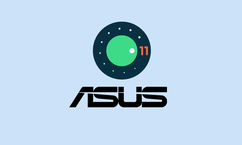 List of eligible Asus devices to get Android 11 (R) Update
