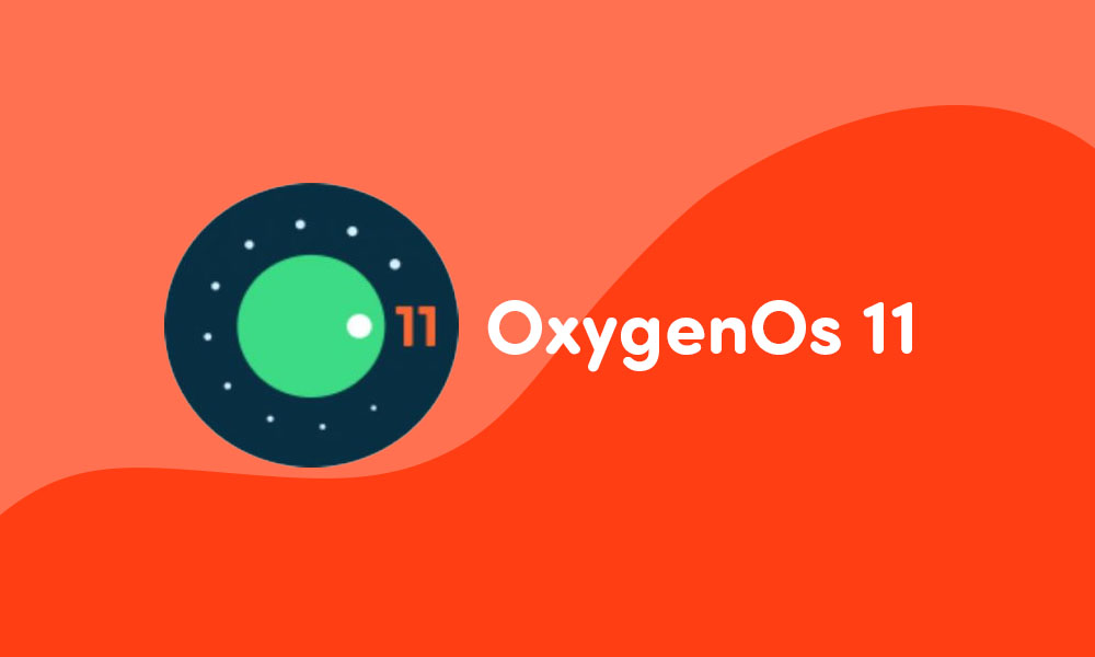 OnePlus OxygenOS 11 (Android 11) update tracker : List of OnePlus devices that have received OxygenOS 11 update