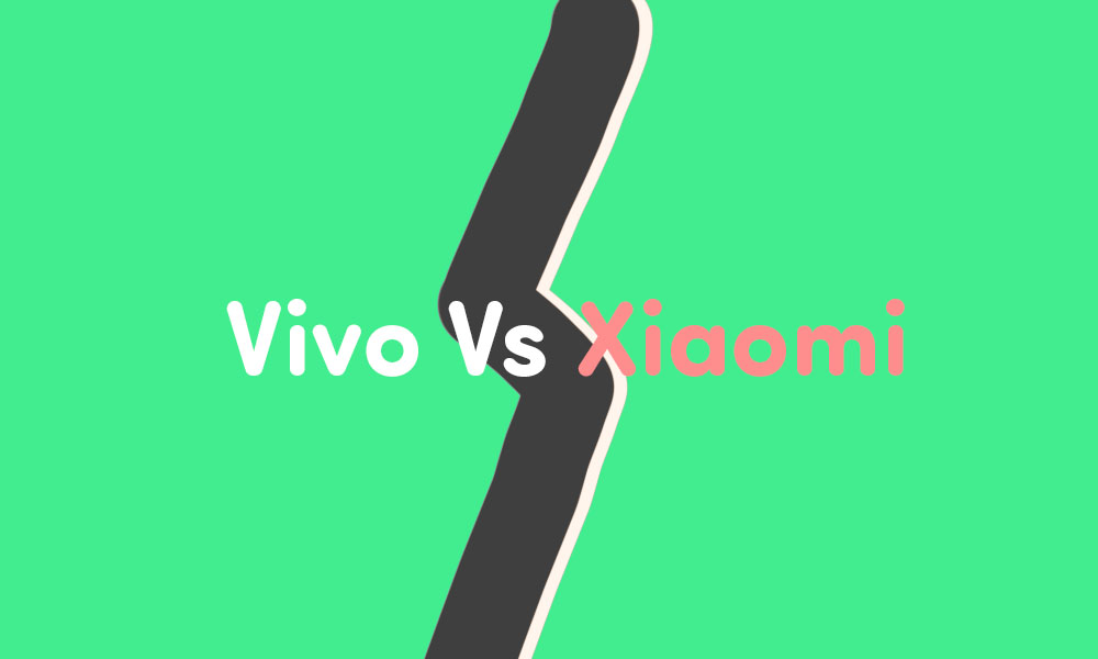 Which Is The Better Smartphone Company – Xiaomi Or Vivo?