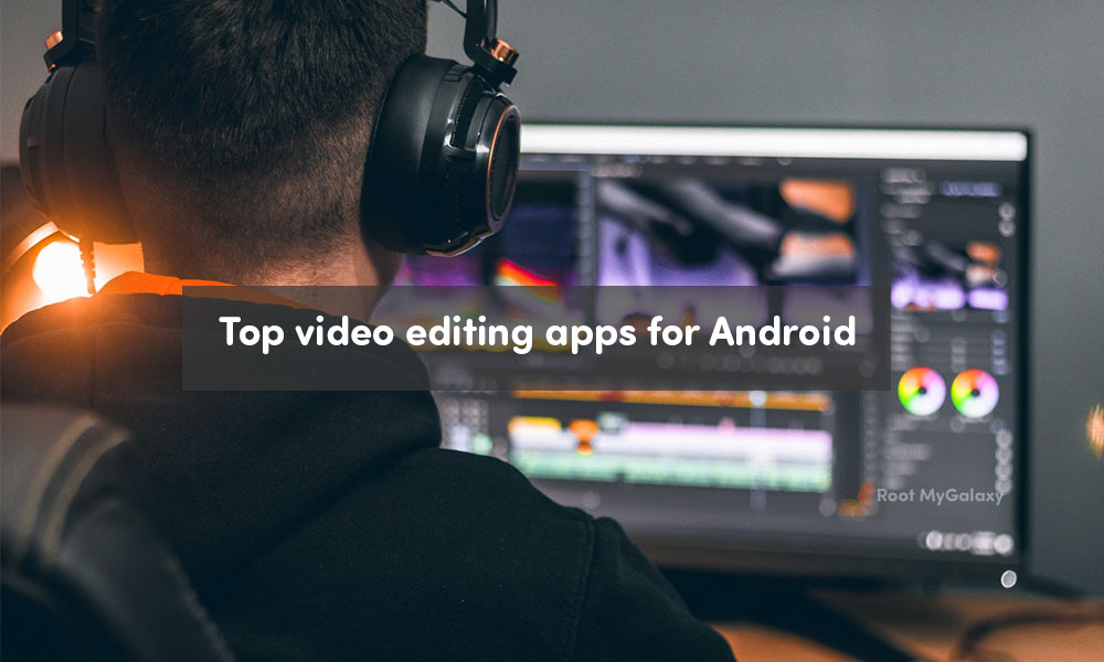 Top video editing apps for Android