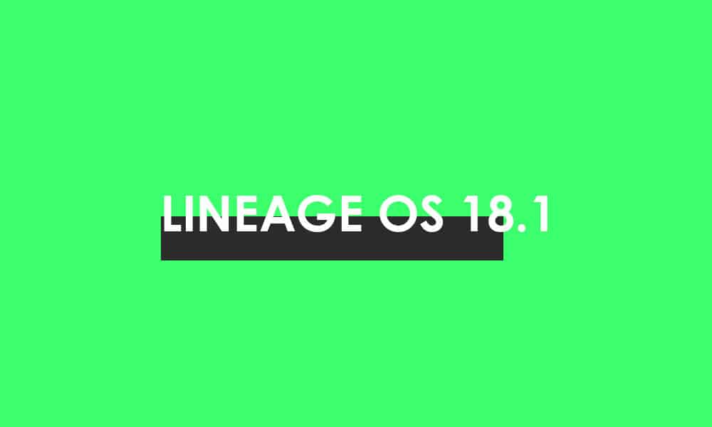Download/Install Lineage OS 18.1 For LeEco Le Pro 3 (Android 11)