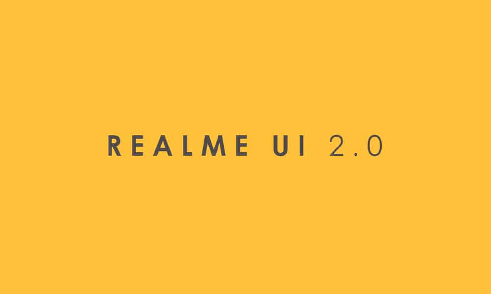 Realme UI 2.0 Android 11 Update Tracker For Realme C2, Realme 5, 5s, 5i, 3 and 3i