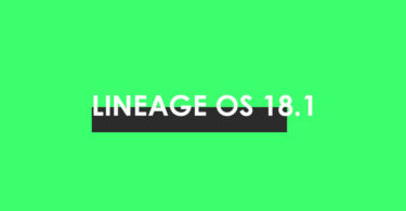 Download/Install Lineage OS 18.1 For Lenovo K6 (Power) - Android 11