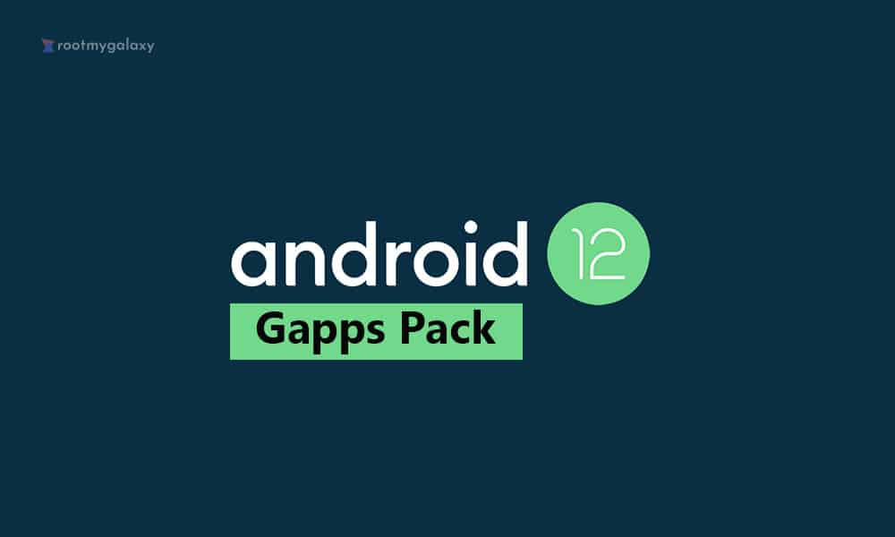 Android 12 GApps