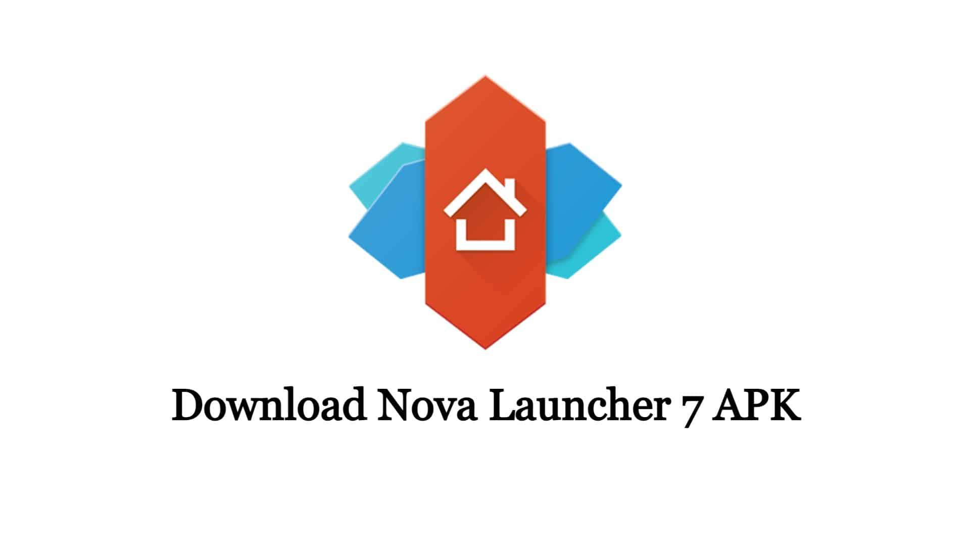 Nova Launcher 7 APK