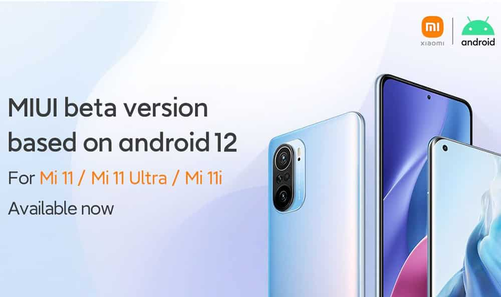 Android 12 based MIUI beta is now live for Mi 11, Mi 11i and Mi 11 Ultra